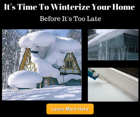 It's Time to winterize your home before it's too late