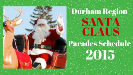 Durham Region's Santa Claus Parade 2015