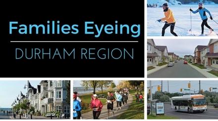Famlies Eying Durham Region