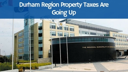 Durham Region Property Taxes Are Going Up